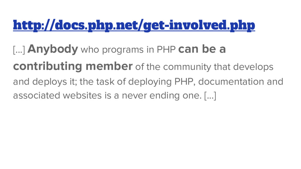 [...] Anybody who programs in PHP can be a cont...