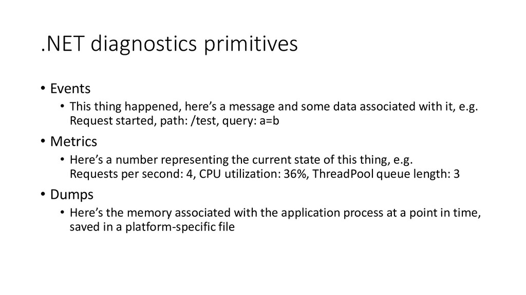 .NET diagnostics primitives • Events • This thi...