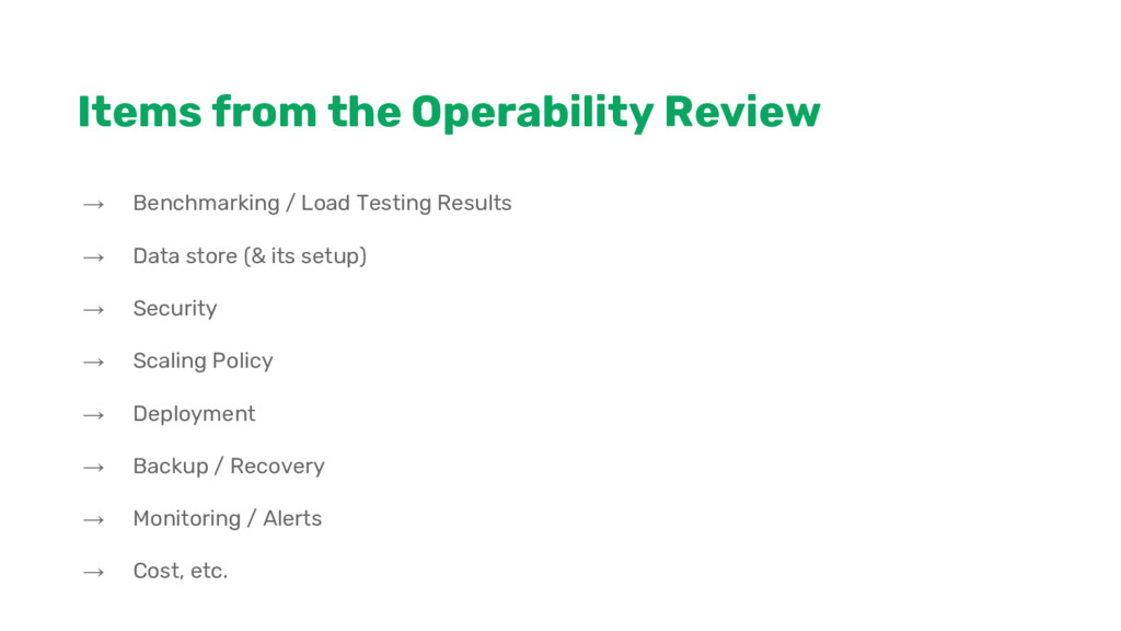 Items from the Operability Review → Benchmarkin...