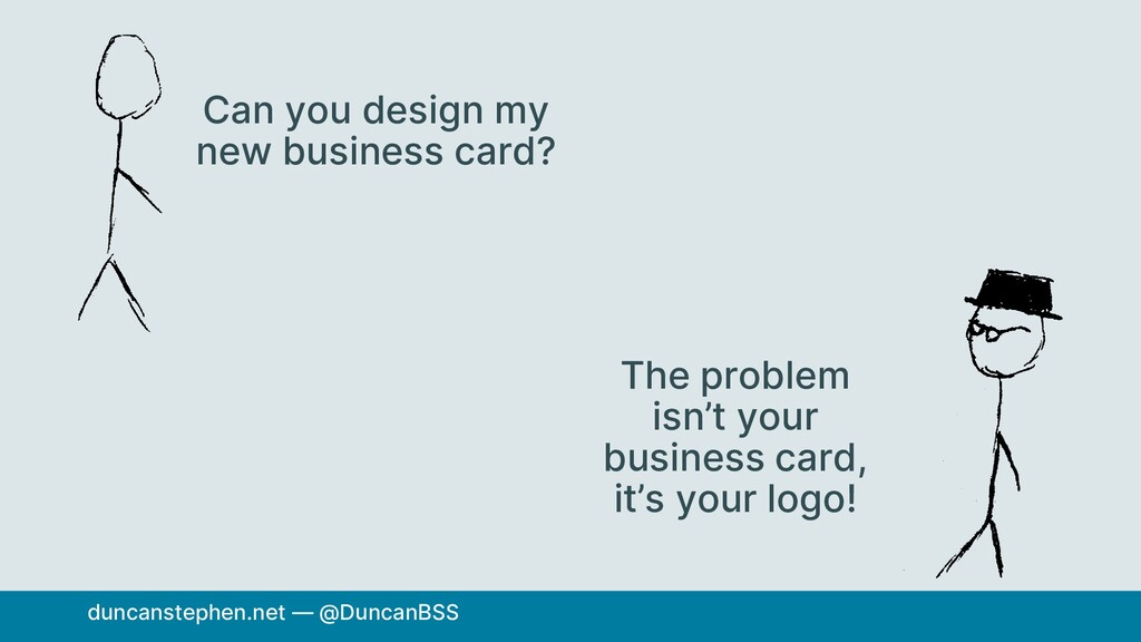 Can you design my new business card? The proble...