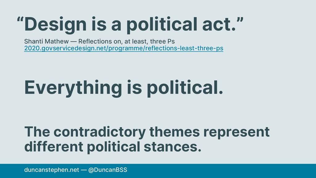 "Design is a political act."" Shanti Mathew — Ref..."