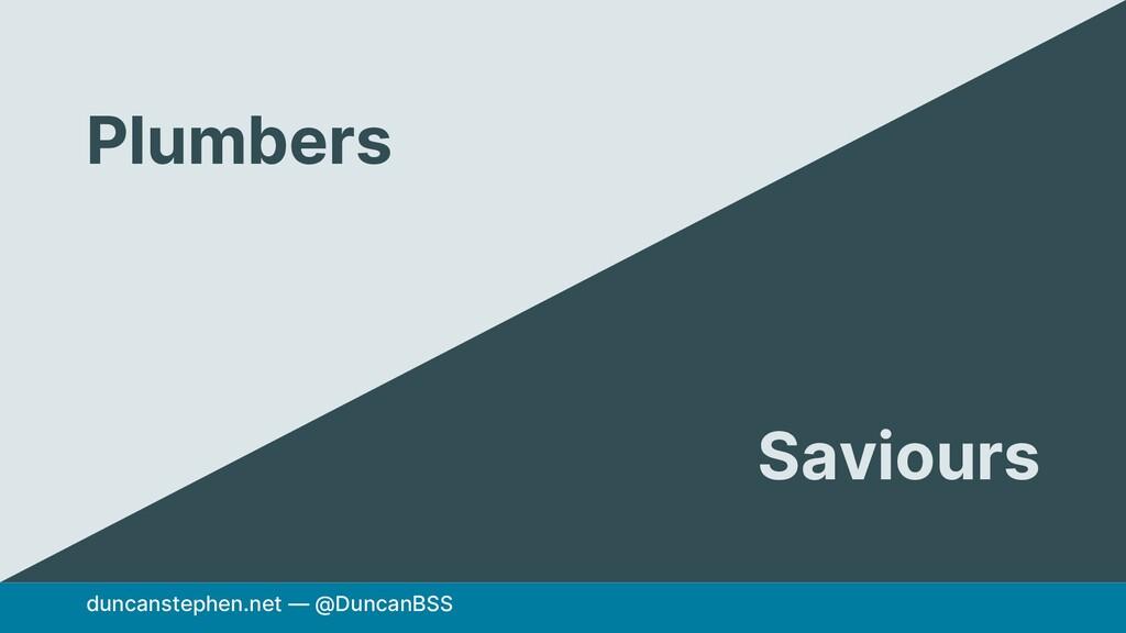 duncanstephen.net — @DuncanBSS Plumbers Saviours
