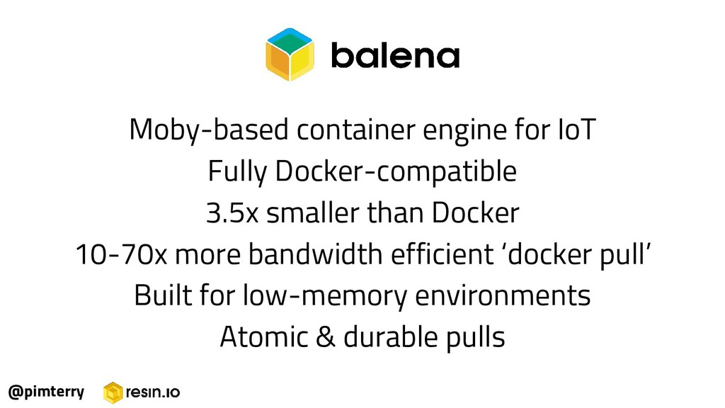@pimterry Moby-based container engine for IoT F...