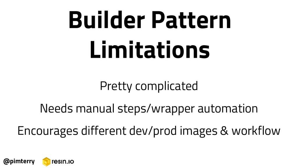 @pimterry Builder Pattern Limitations Pretty co...