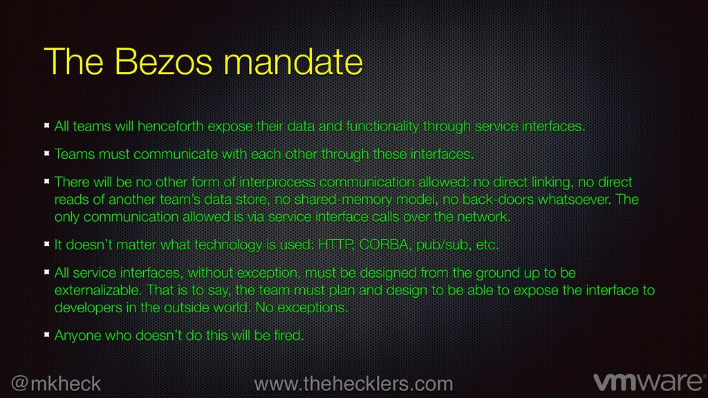 @mkheck www.thehecklers.com The Bezos mandate A...