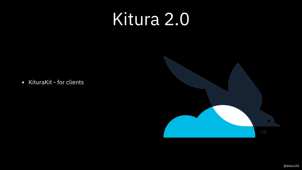 Kitura 2.0 • KituraKit - for clients @dokun24