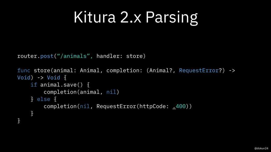 "Kitura 2.x Parsing @dokun24 router.post(""/anima..."