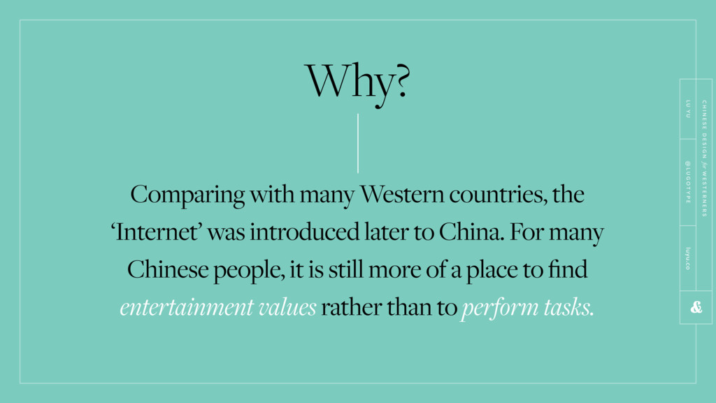 Why? Comparing with many Western countries, the...