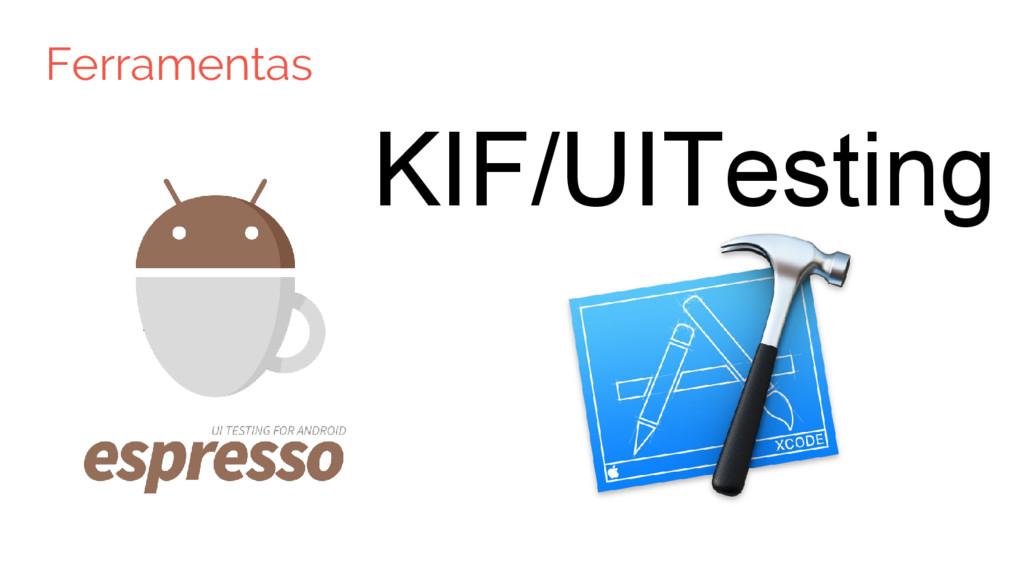 Ferramentas KIF/UITesting