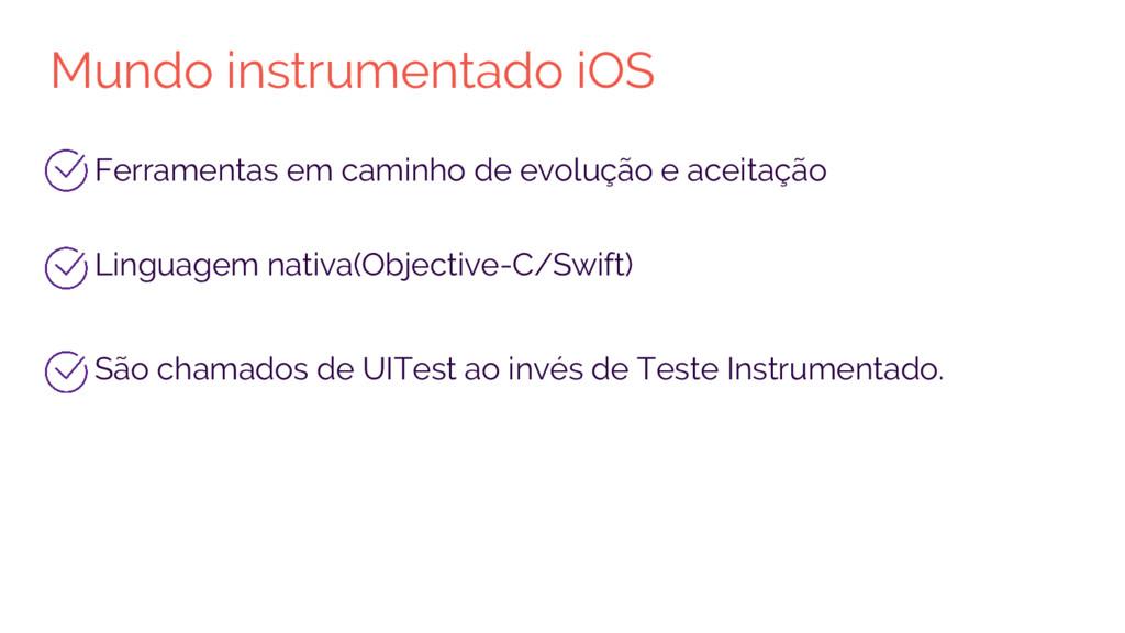 Mundo instrumentado iOS Ferramentas em caminho ...