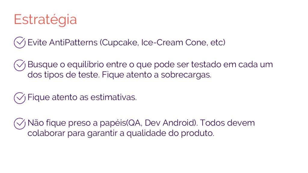 Estratégia Evite AntiPatterns (Cupcake, Ice-Cre...