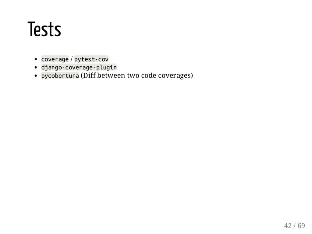 Tests coverage / pytest-cov django-coverage-plu...