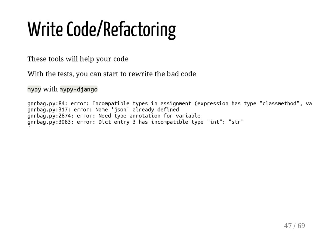 Write Code/Refactoring These tools will help yo...