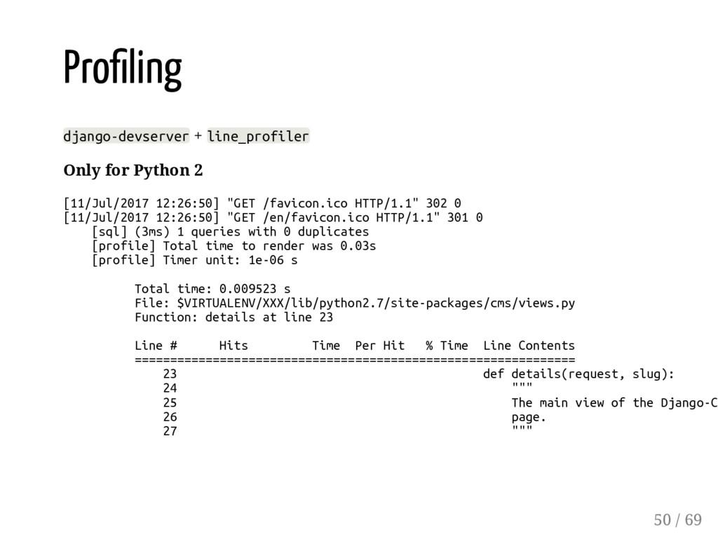 Pro ling django-devserver + line_profiler Only ...