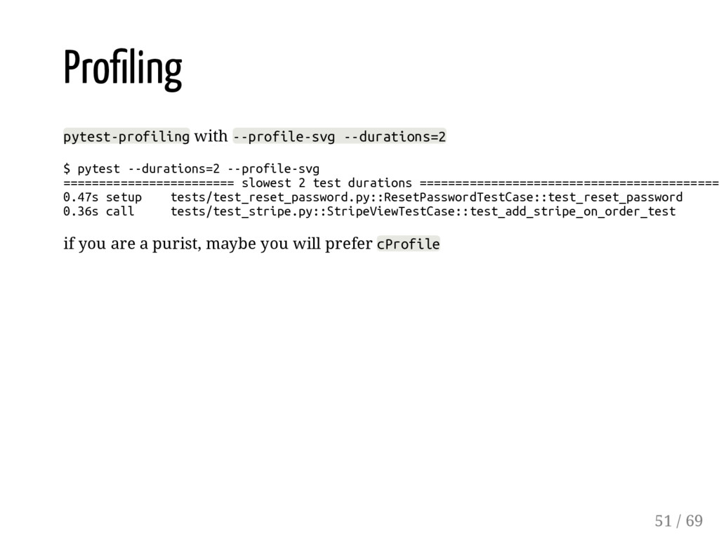Pro ling pytest-profiling with --profile-svg --...