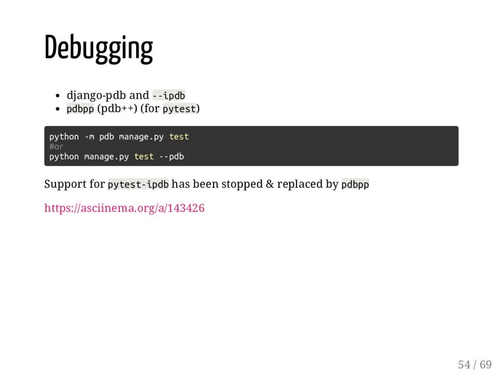 Debugging django-pdb and --ipdb pdbpp (pdb++) (...