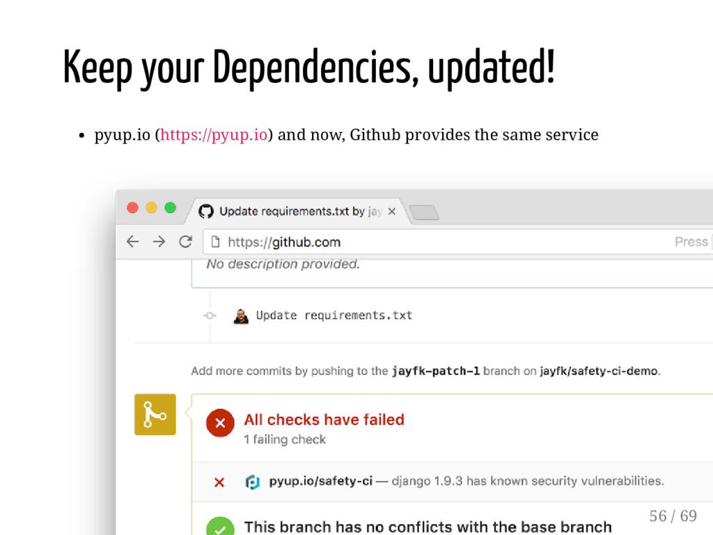 Keep your Dependencies, updated! pyup.io (https...