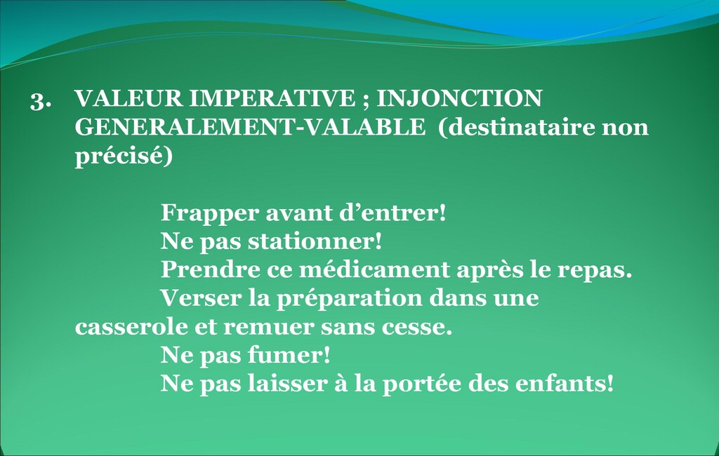 3. VALEUR IMPERATIVE ; INJONCTION GENERALEMENT-...