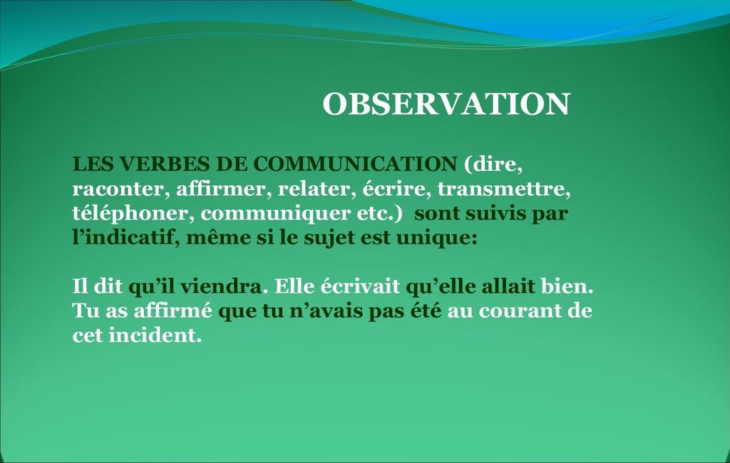 OBSERVATION LES VERBES DE COMMUNICATION (dire, ...