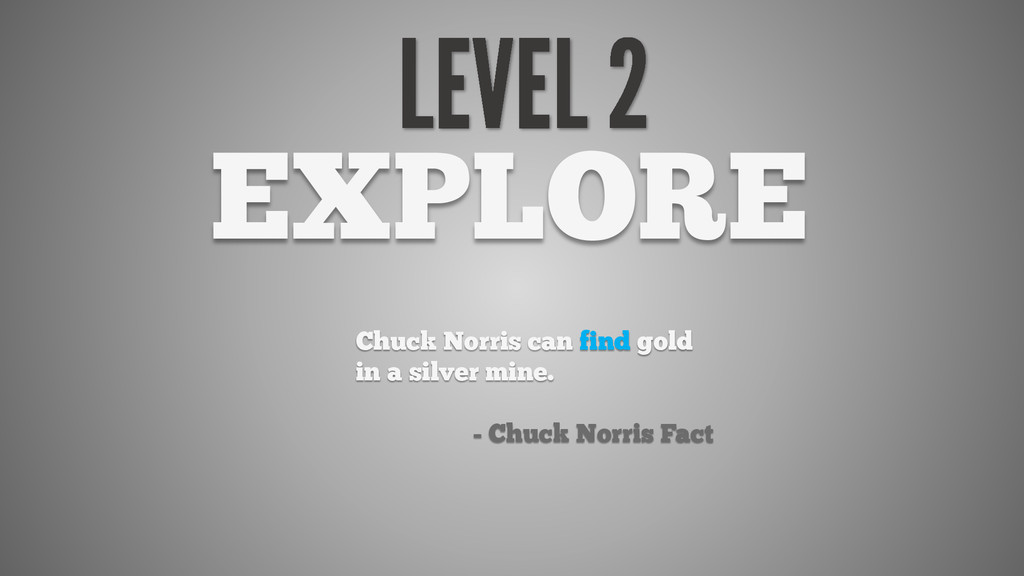 EXPLORE Chuck Norris can find gold in a silver ...