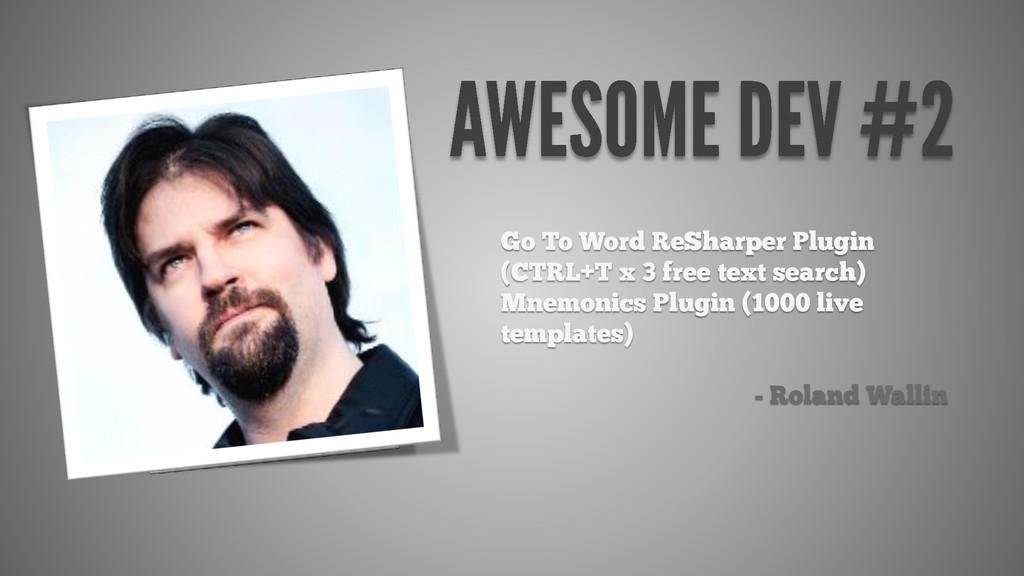 Go To Word ReSharper Plugin (CTRL+T x 3 free te...