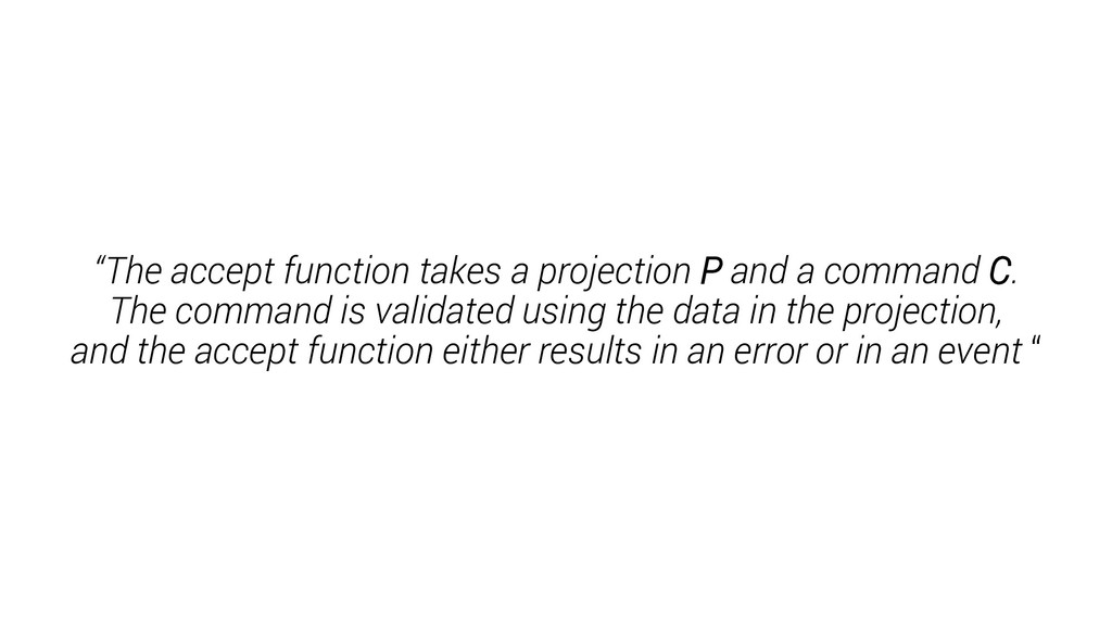 """The accept function takes a projection P and a..."