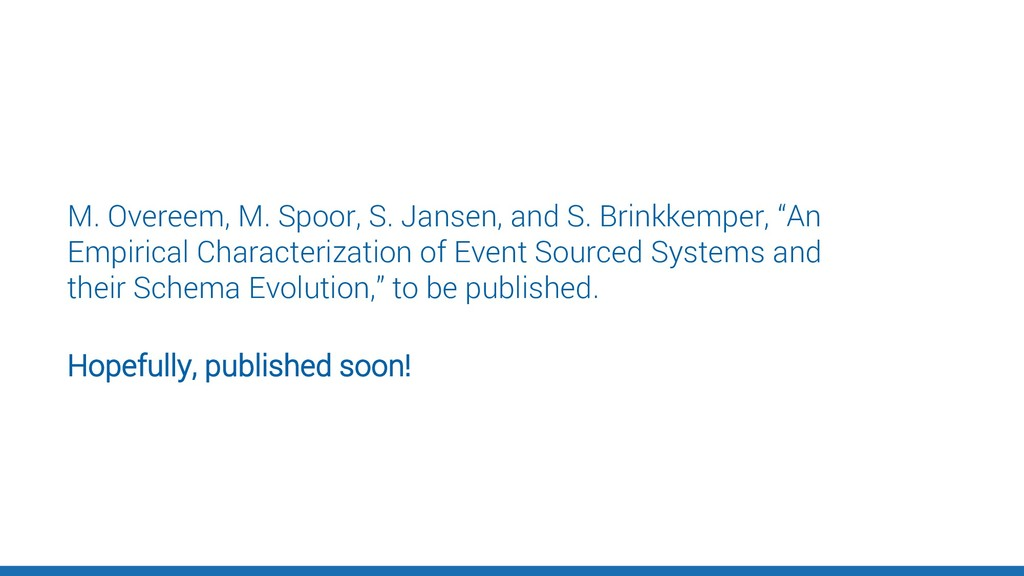 Hopefully, published soon! M. Overeem, M. Spoor...