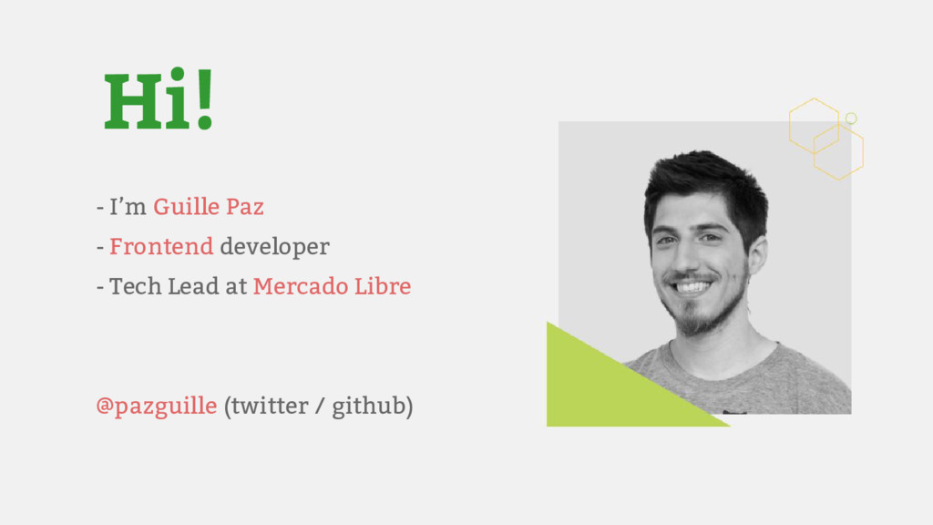 - I'm Guille Paz - Frontend developer - Tech Le...