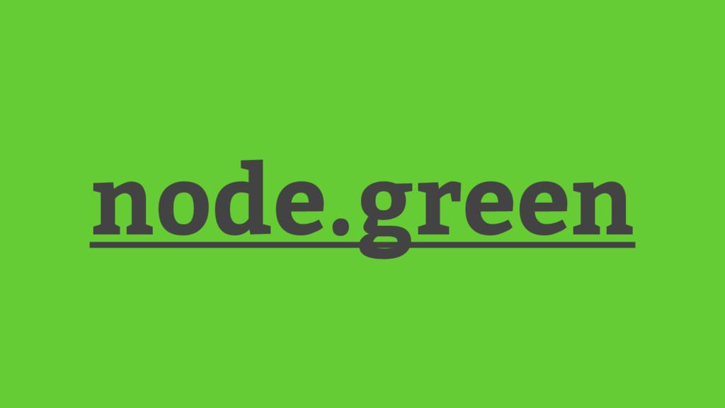 node.green