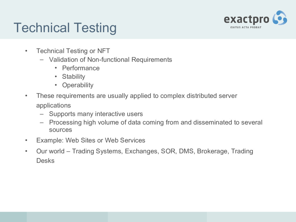 Technical Testing • Technical Testing or NFT – ...