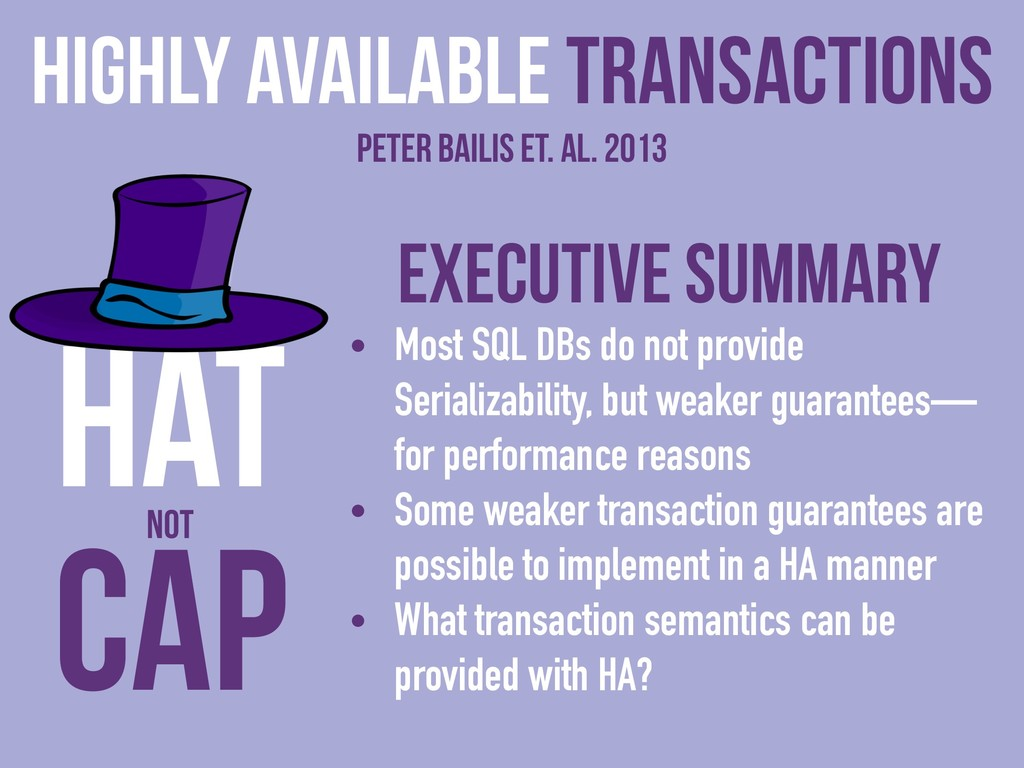 Executive Summary • Most SQL DBs do not provide...