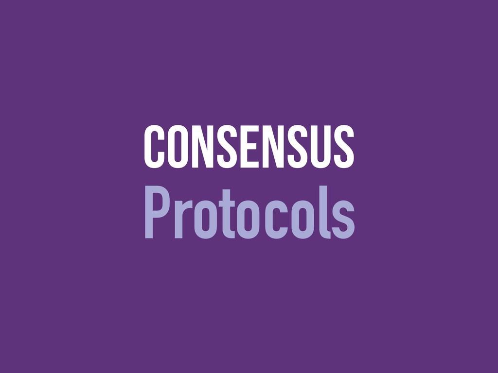 consensus Protocols