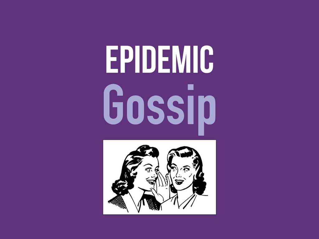 epidemic Gossip