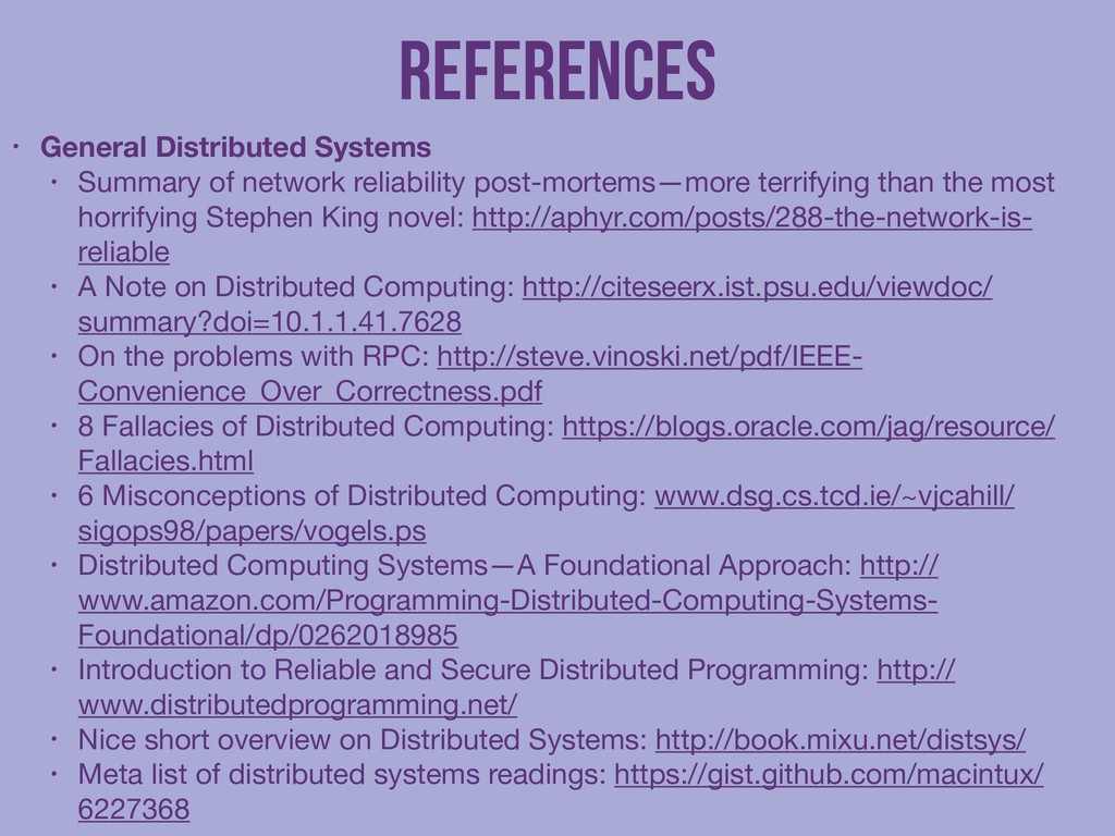 References • General Distributed Systems • Summ...
