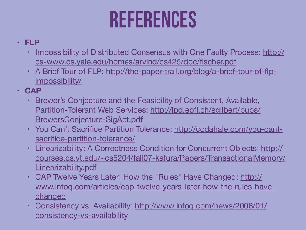References • FLP • Impossibility of Distributed...