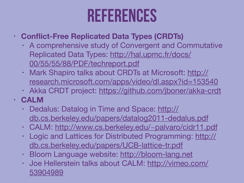References • Conflict-Free Replicated Data Types...