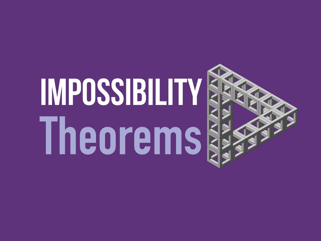Impossibility Theorems