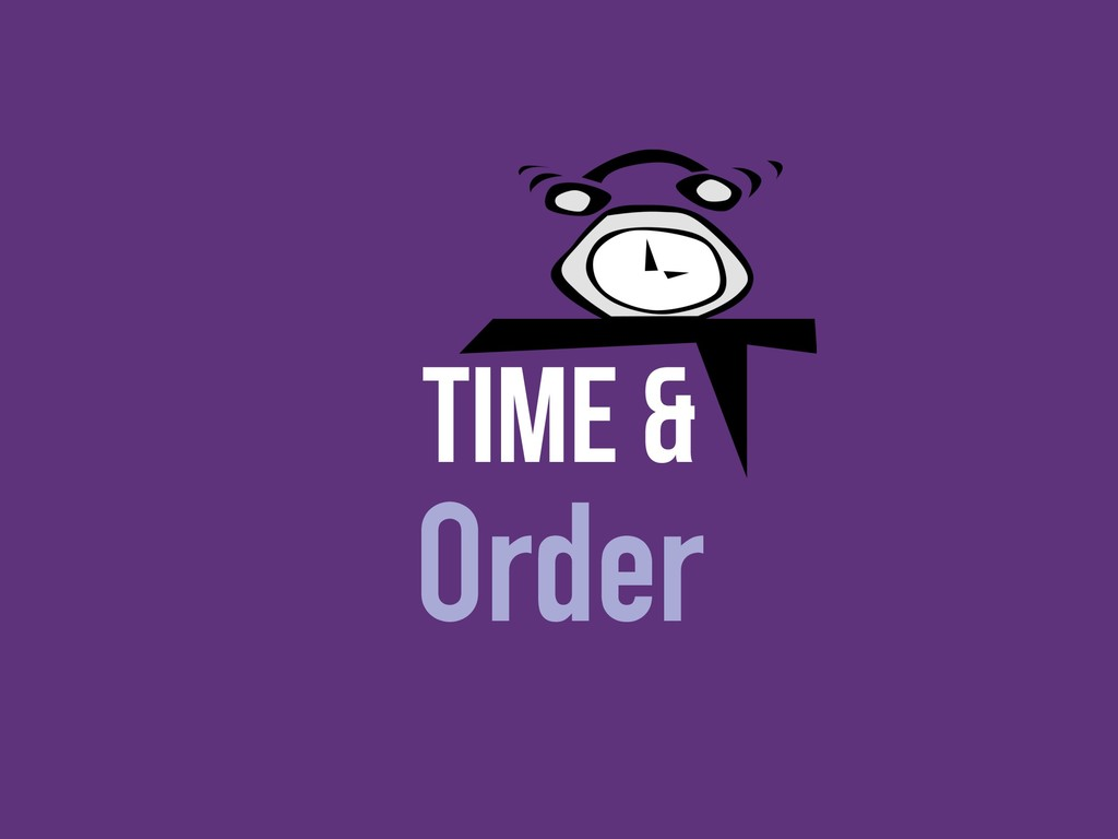 Time & Order
