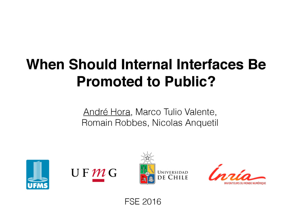 When Should Internal Interfaces Be Promoted to ...