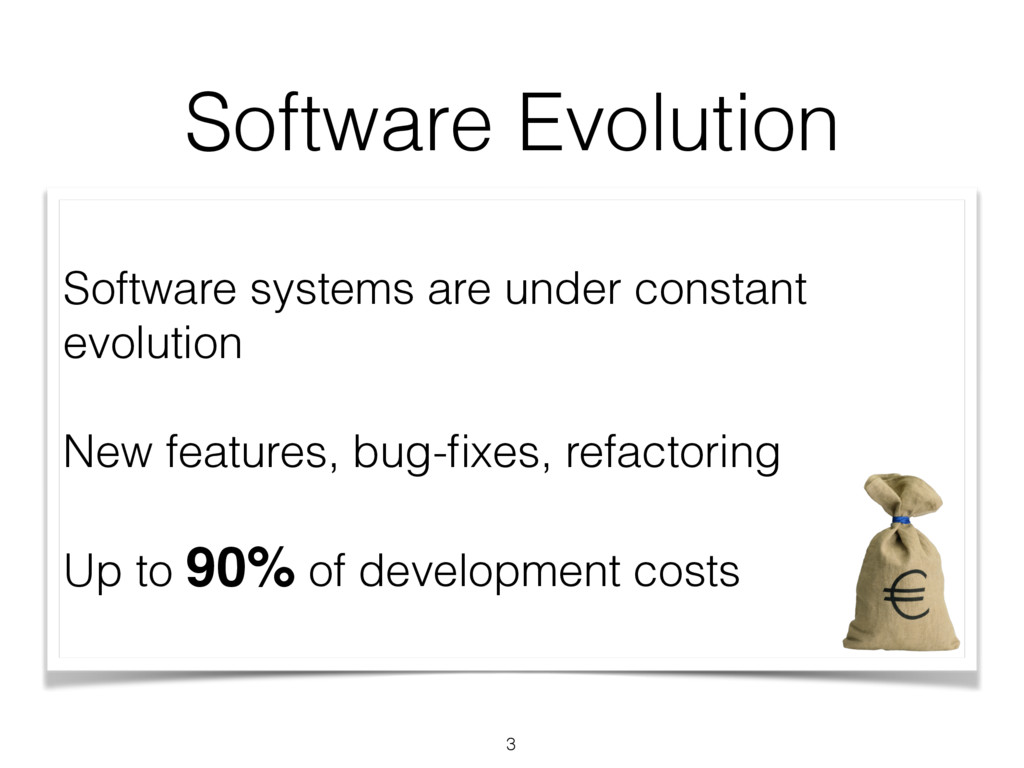 Software Evolution Software systems are under c...