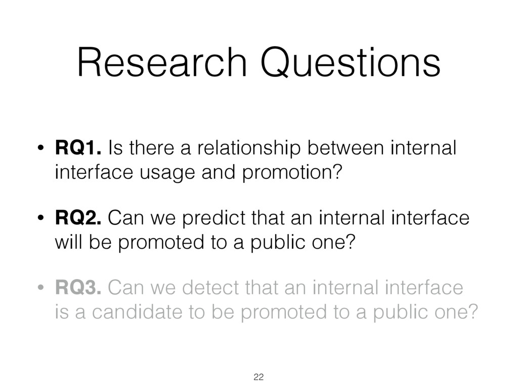 Research Questions • RQ1. Is there a relationsh...