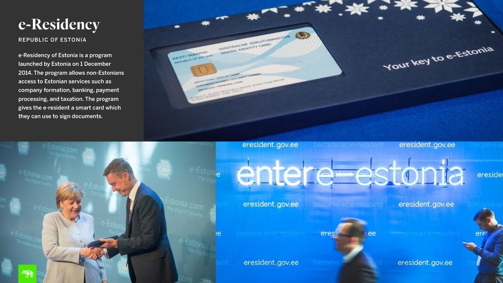 e-Residency e-Residency of Estonia is a program...