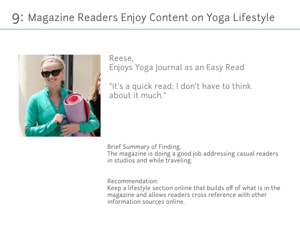 9: Magazine Readers Enjoy Content on Yoga Lifes...