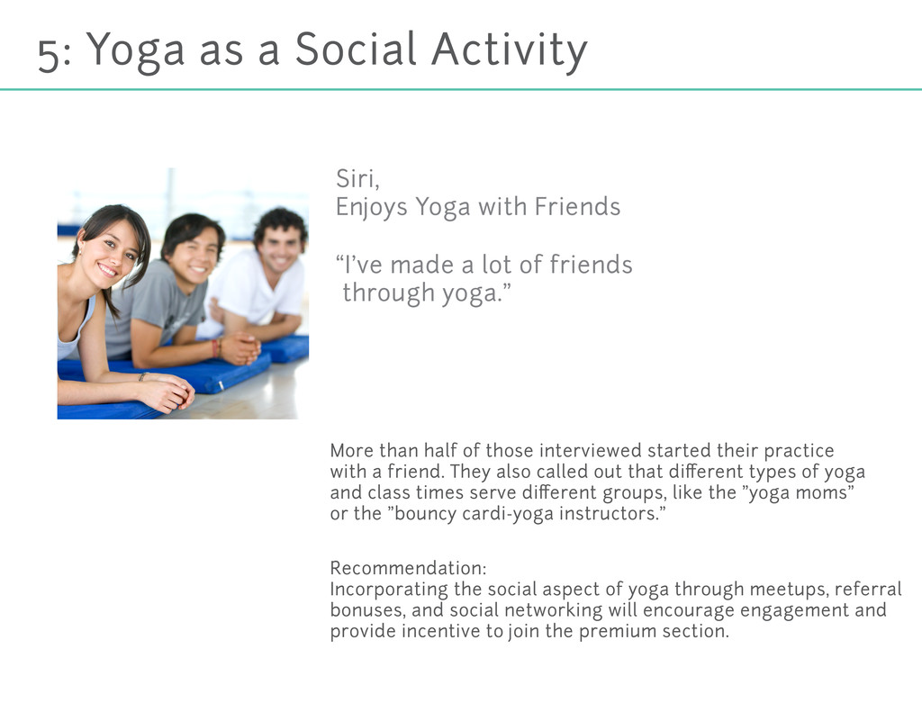 5: Yoga as a Social Activity More than half of ...