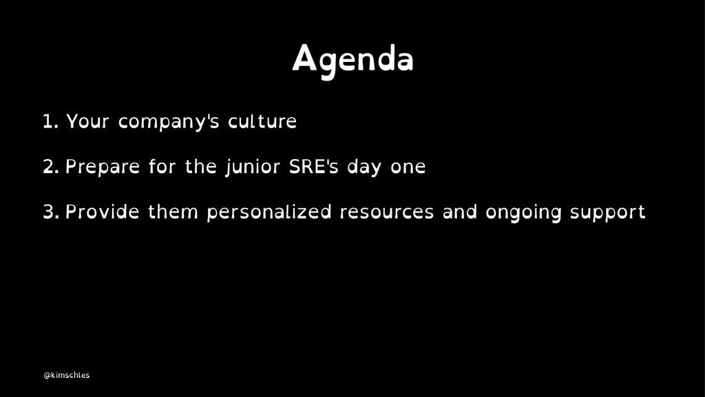 Agenda 1. Your company's culture 2. Prepare for...