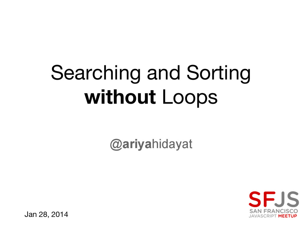 Searching and Sorting without Loops @ariyahiday...