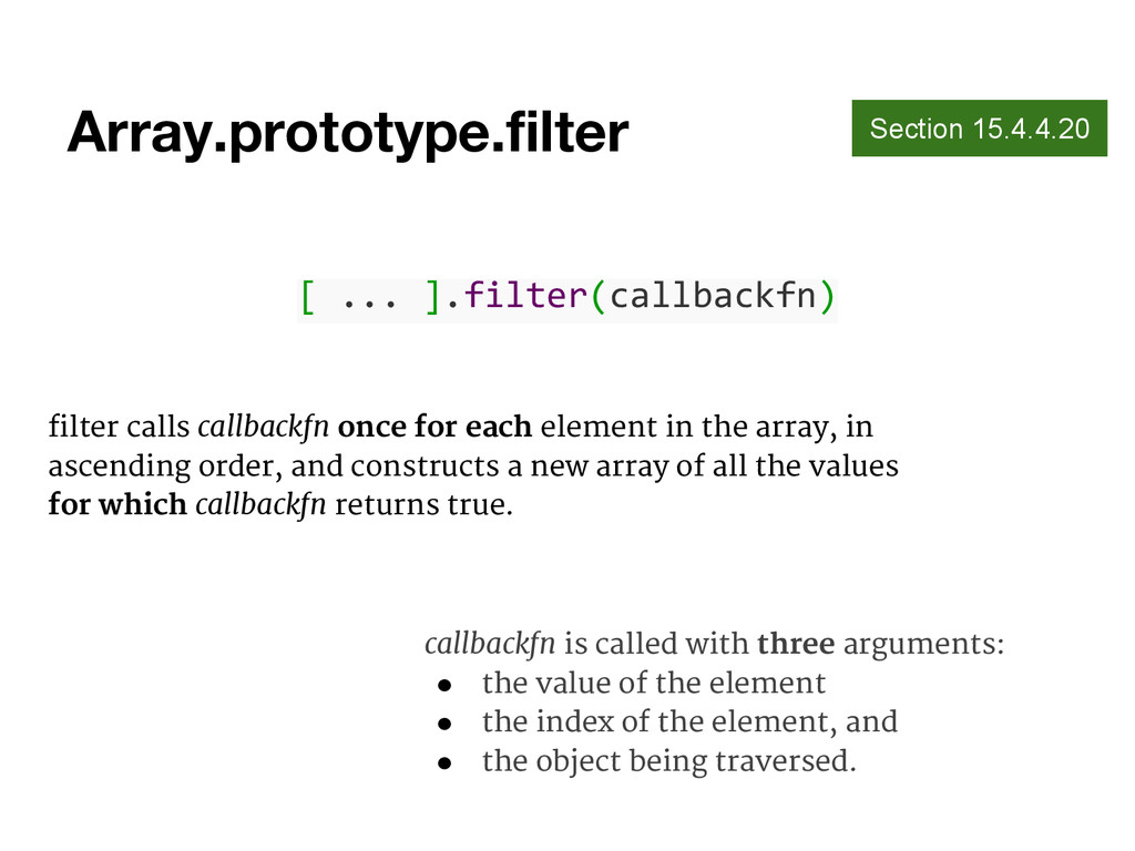 Array.prototype.filter Section 15.4.4.20 [ ... ...