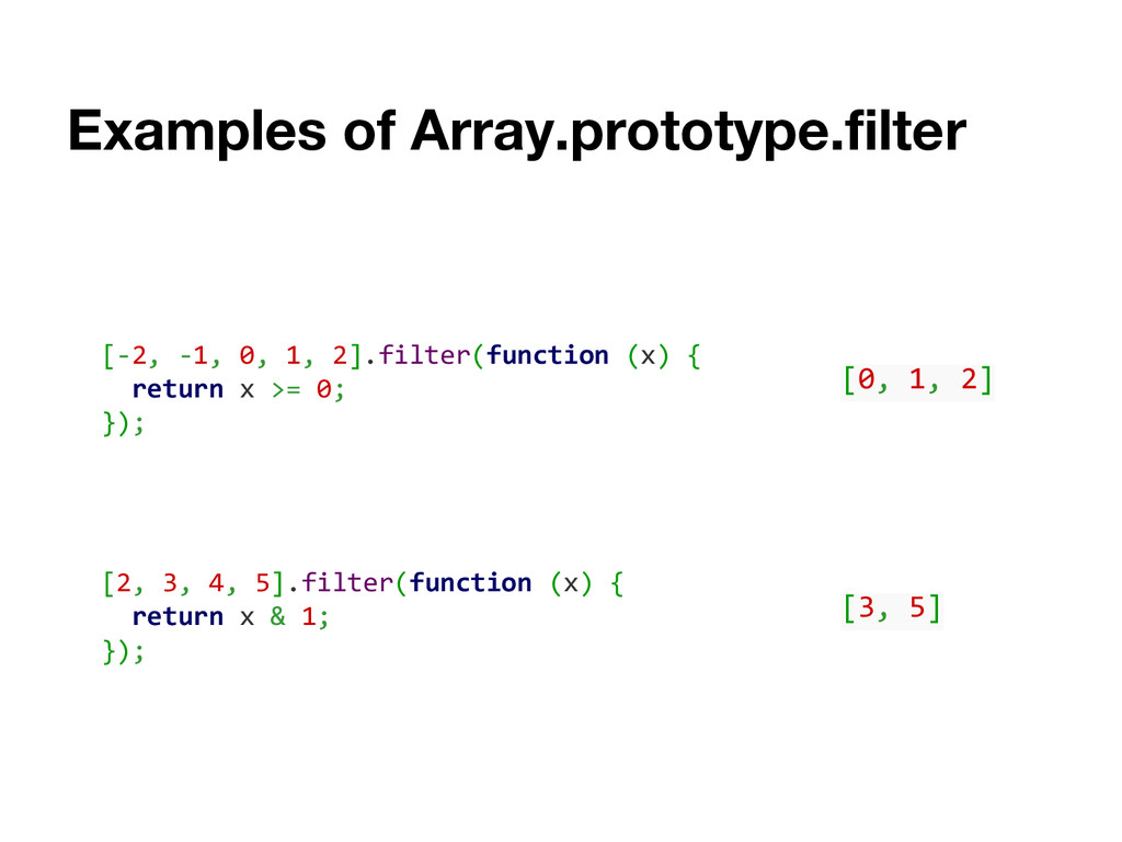 Examples of Array.prototype.filter [-2, -1, 0, ...