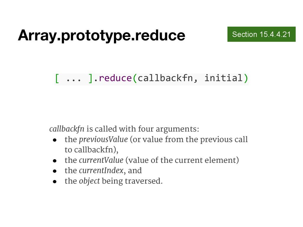 Array.prototype.reduce Section 15.4.4.21 [ ... ...
