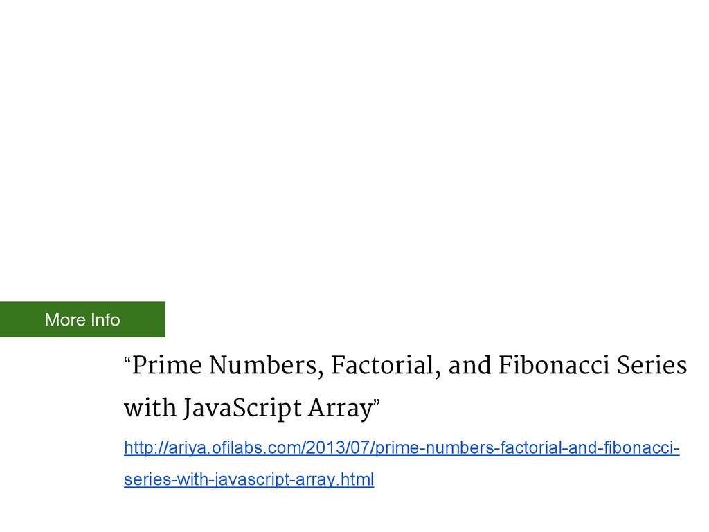 """""""Prime Numbers, Factorial, and Fibonacci Series..."""
